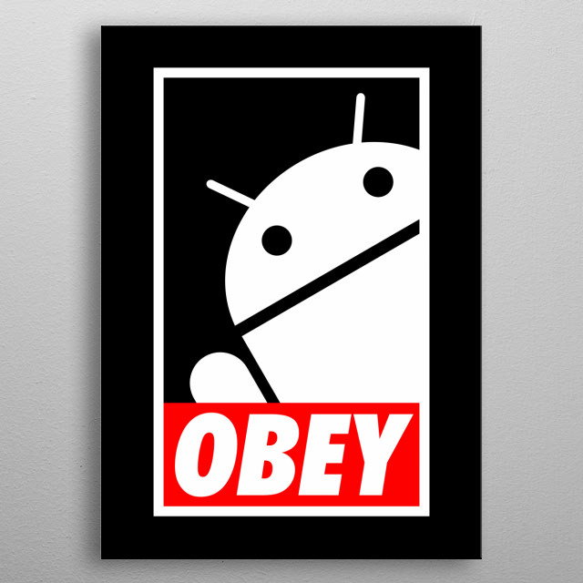 Obey the Android metal poster