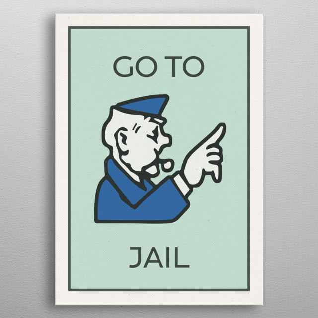 Go To Jail Vintage Monopoly Board Game Theme Card metal poster
