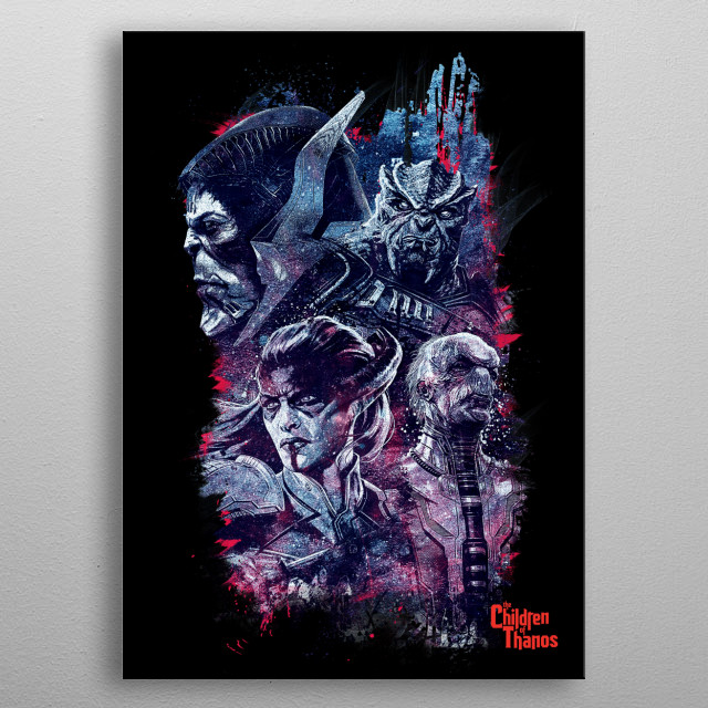 The Children of Thanos metal poster