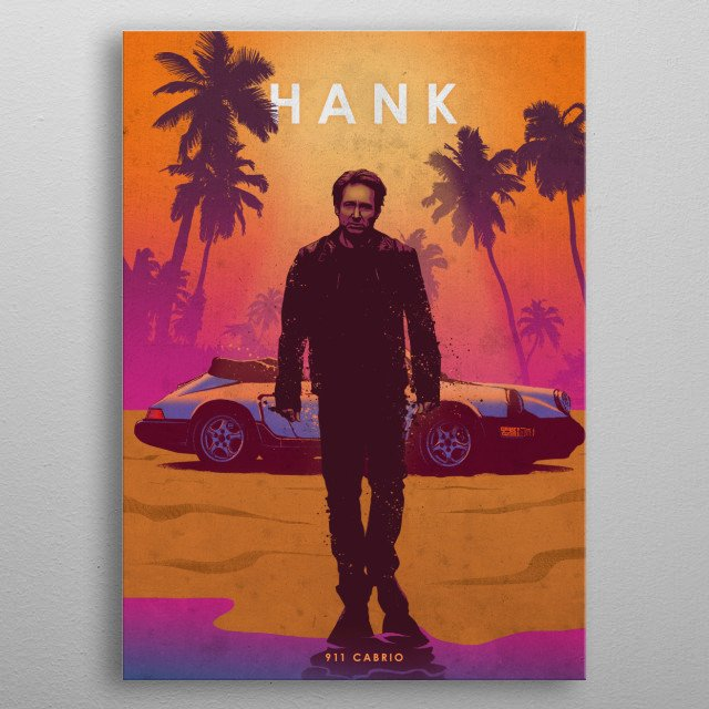 Hank Moody metal poster