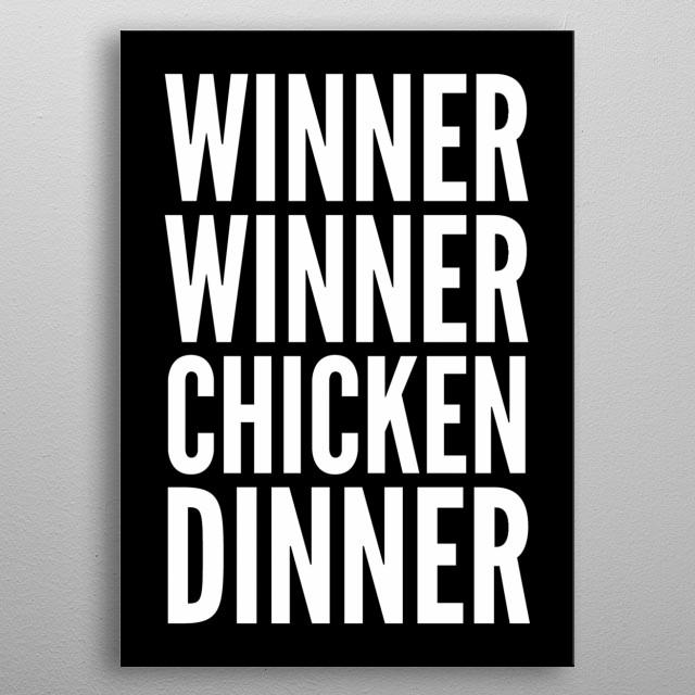 winner winner chicken dinner by yiannistees metal posters displate