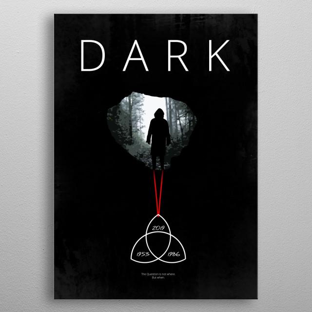 Dark - TV Series Minimal Alternative Art metal poster
