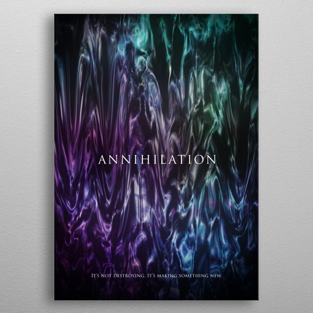 The Shimmer from the 2018 Film Annihilation metal poster