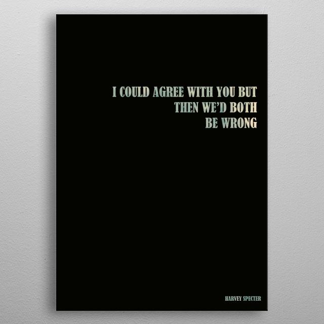 Harvey Specter - Quote metal poster