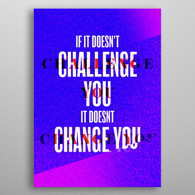 Challenge metal poster