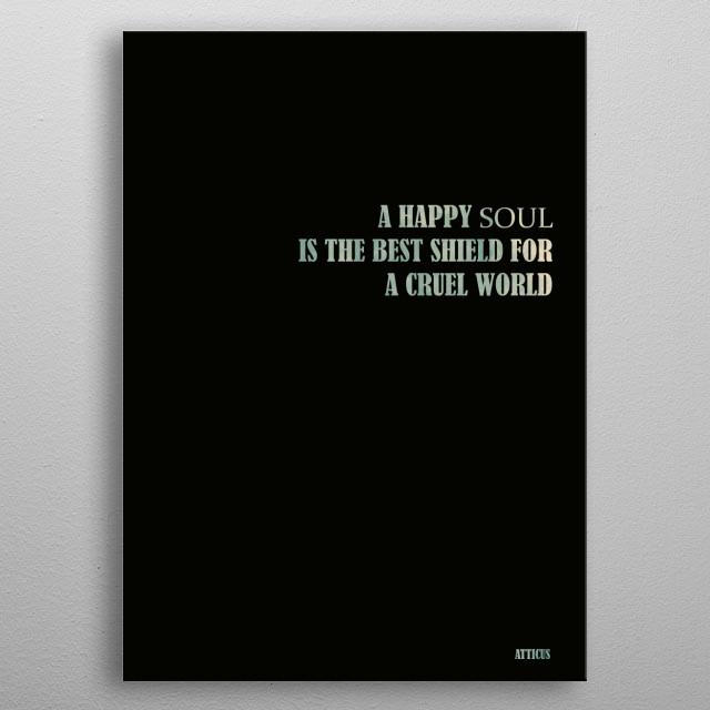 Atticus - Quote metal poster