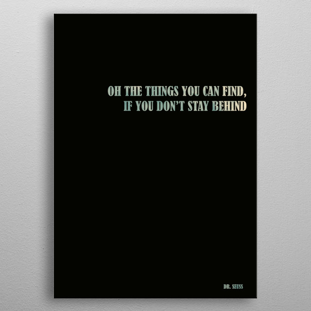 Dr. Seuss - Quote metal poster