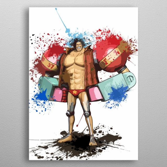 Franky / Onepiece / Splast Art metal poster