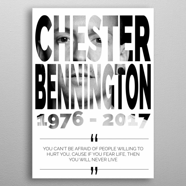 Chester Bennington and quote memory metal poster