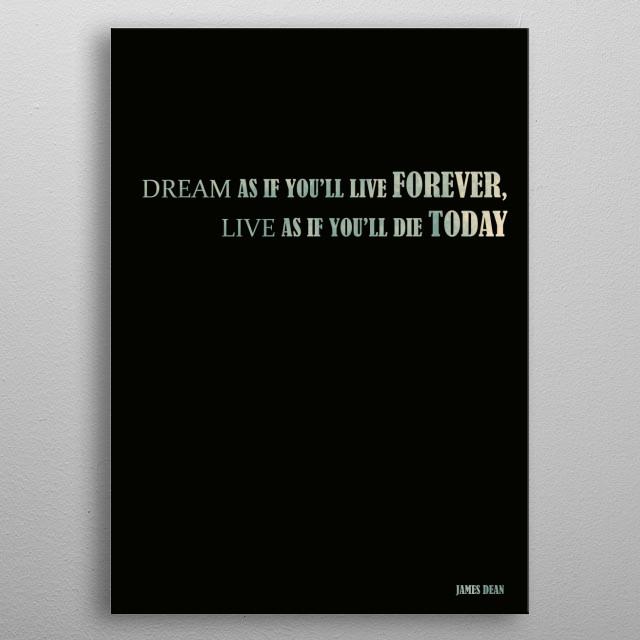 James Dean - Quote metal poster