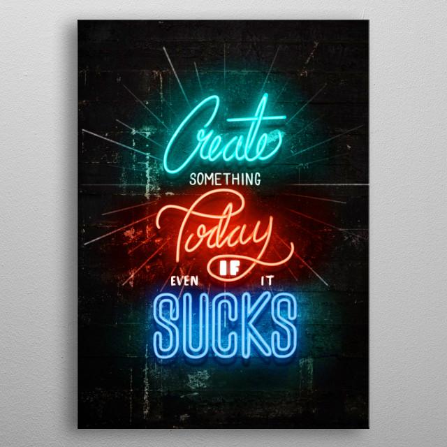 Create Something metal poster