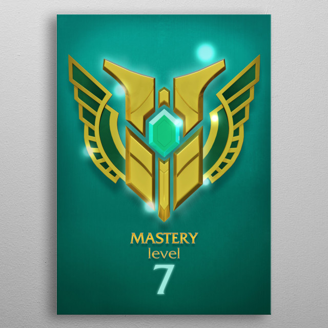 Mastery lvl 7 metal poster
