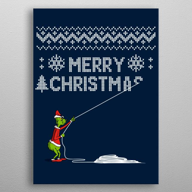 Stealing Christmas 1.0! metal poster