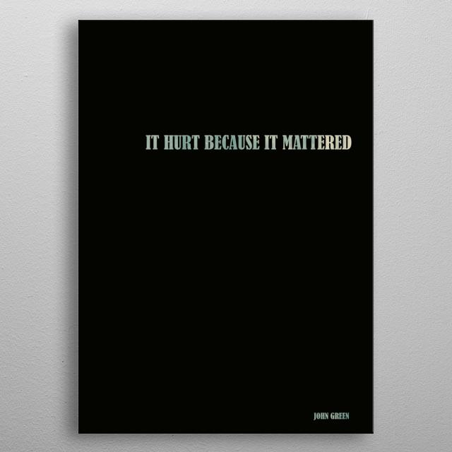John Green - Quote metal poster