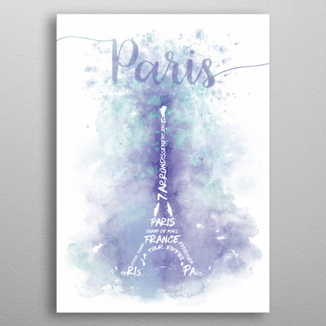 The Eiffel Tower displayed in a modern and decorative style. Fantastic purple and turquoise watercolor design with typographic elements. metal poster