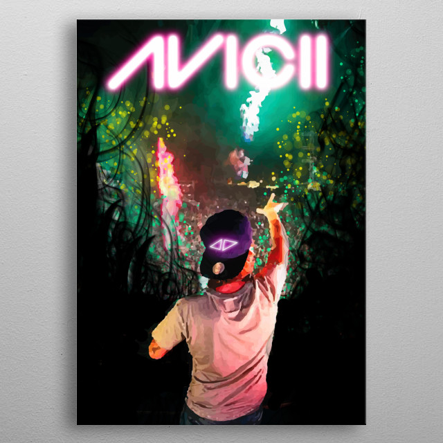 """Avicii """"These are the nights that never die"""" metal poster"""