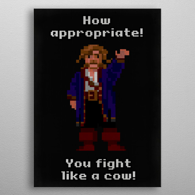 YOU FIGHT LIKE A COW! metal poster