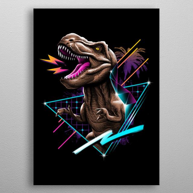 Rad T-Rex metal poster