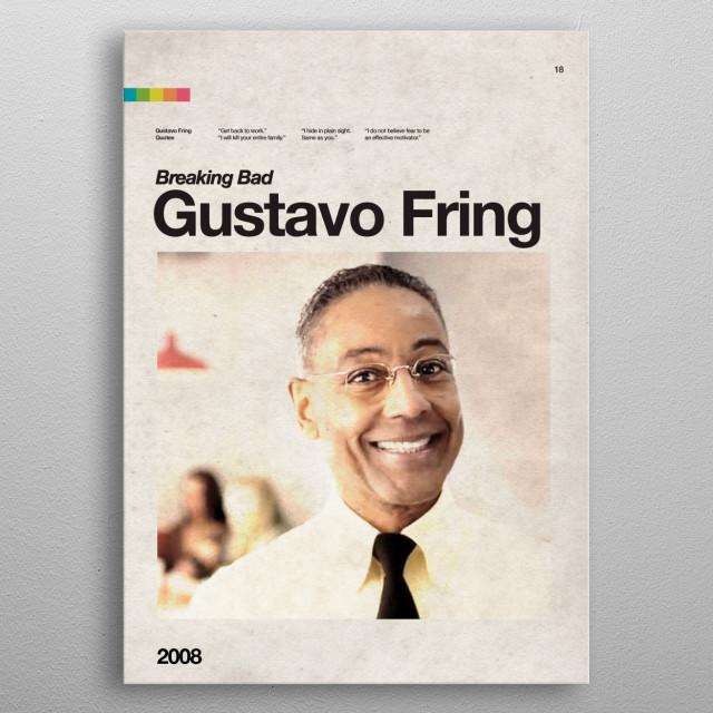 B-18. Gustavo Fring metal poster