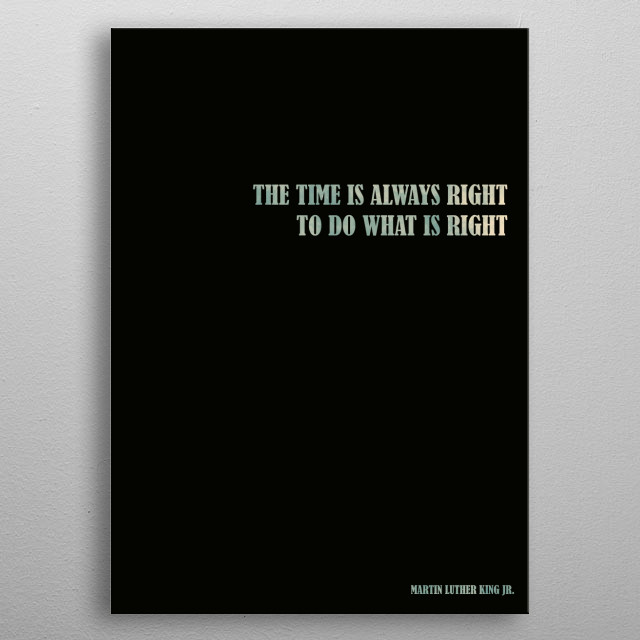 Martin Luther King Jr. - Quote metal poster