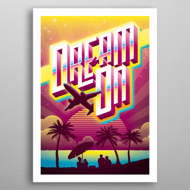 Dream On metal poster