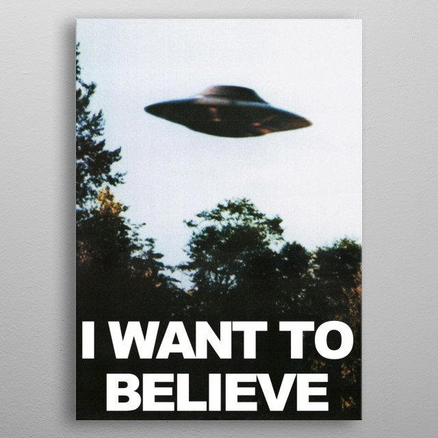 I WANT TO BELIEVE XFILES metal poster
