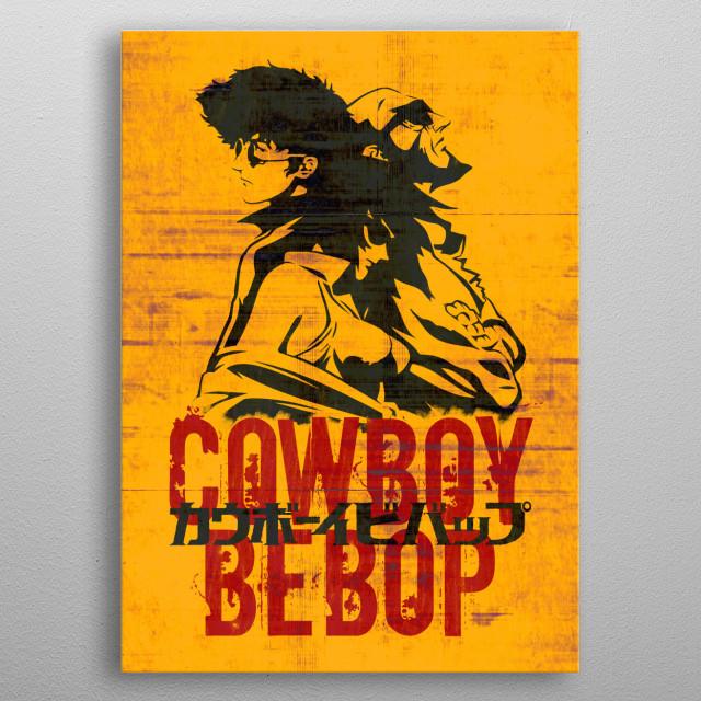 Cowboy Bebop metal poster