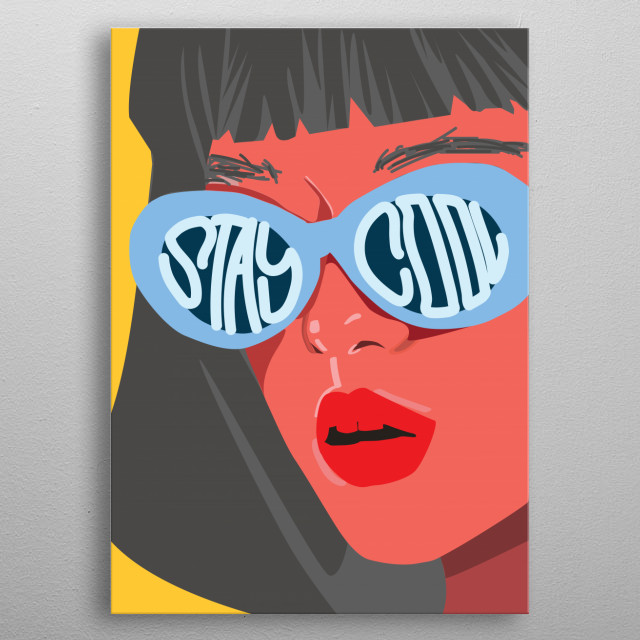 Stay Cool metal poster