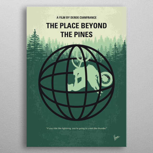 No954 My The Place Beyond the Pines minimal movie  metal poster