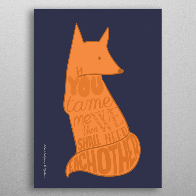 Need each other  - The Little Prince metal poster