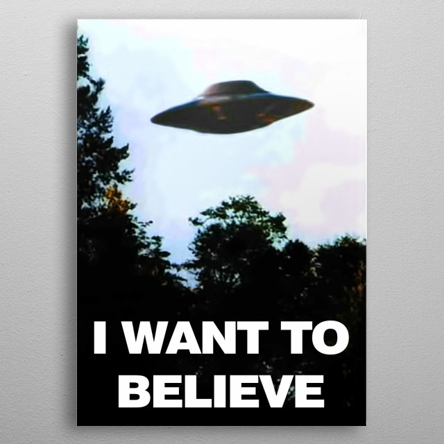 I want to believe metal poster