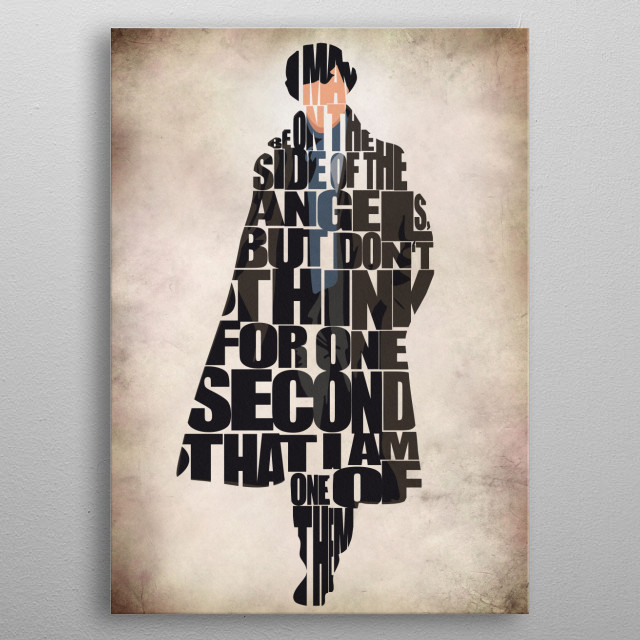 """Sherlock Holmes Typography & Minimal Illustration  """"Oh, I may be on the side of the angels, but don't think for one *second* that I am one of them."""" metal poster"""