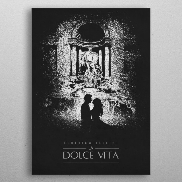 "A timeless classic ""La Dolce Vita"" metal poster"