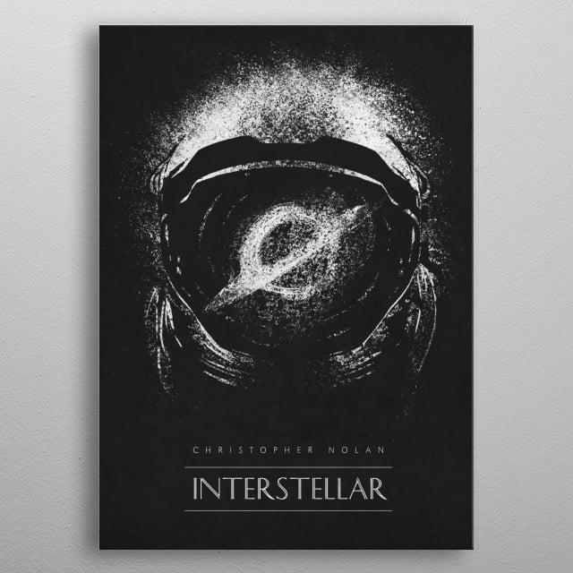 A timeless classic Interstellar metal poster