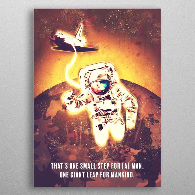 Astronaut Quotes / Renegade metal poster