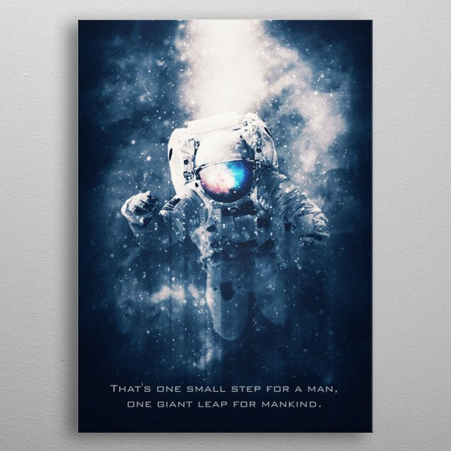 """Neil Armstrong Quotes with """"A Man"""" version metal poster"""