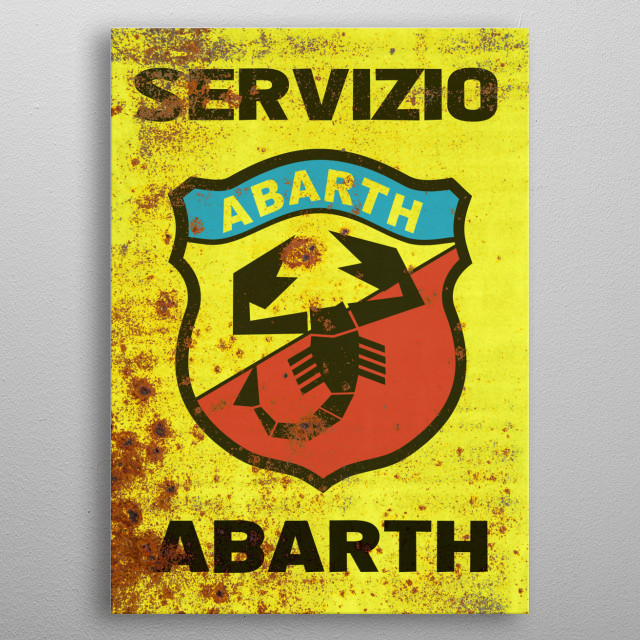 Rusty Abarth service sign metal poster
