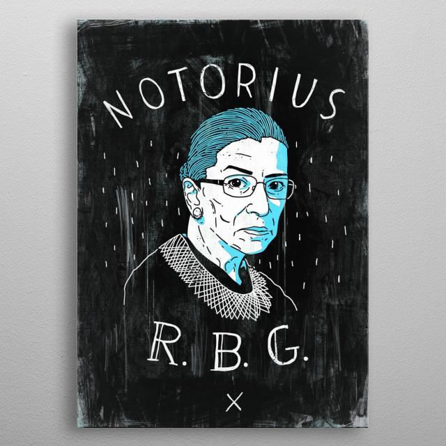 rbg / ruth bader ginsburg / liberal / democrat / politics / us / america / government /resist metal poster