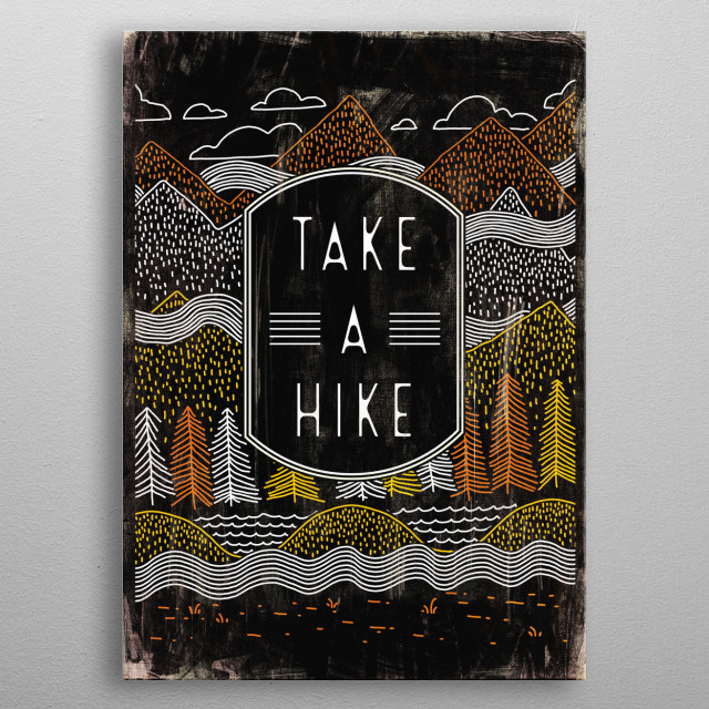 hike / hiking / mountain / wilderness / trail / outdoors / summit / hiker / peak / scenery / mountain / mountains / take a hike art poster  metal poster