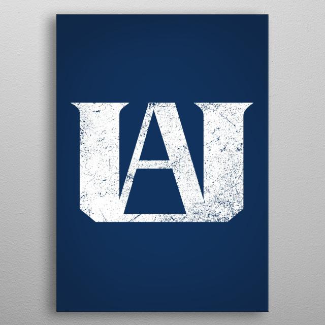 UA High symbol from My hero academia.  metal poster