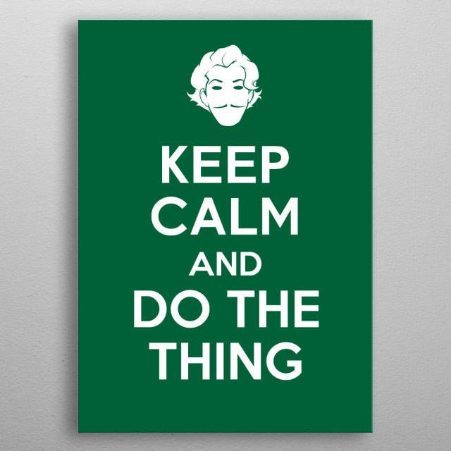 Keep calm and do the thing metal poster