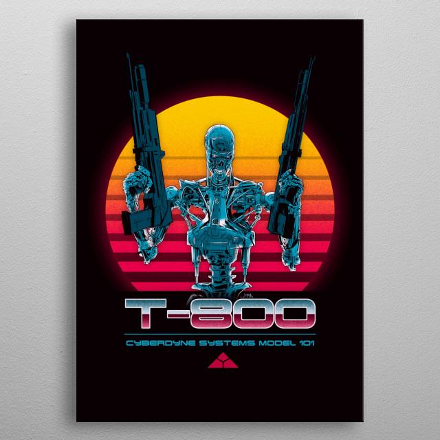 T-800 series metal poster