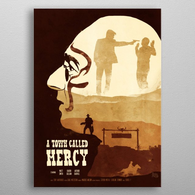 A Town Called Mercy metal poster