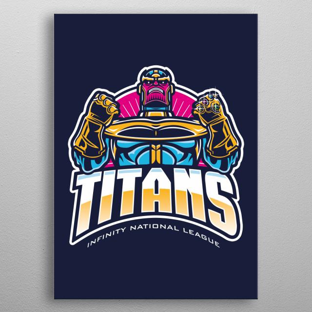 Titans INL metal poster