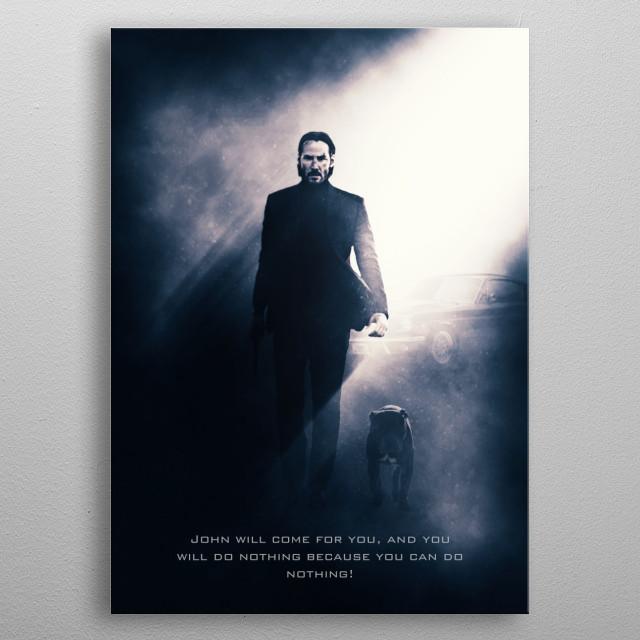 John Wick / Tagline metal poster