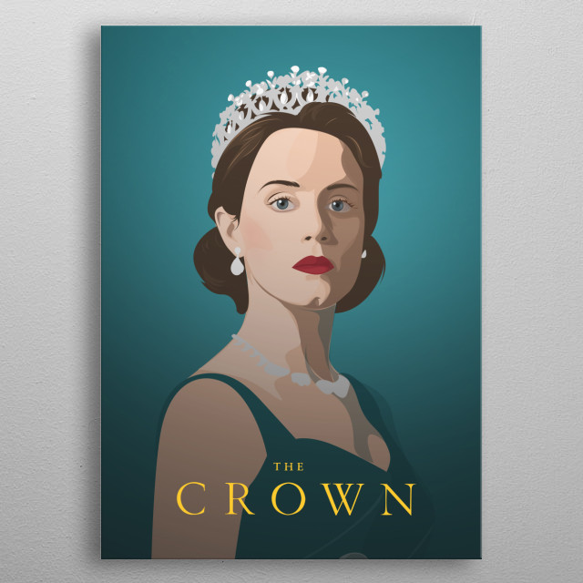 Claire Foy The Crown metal poster