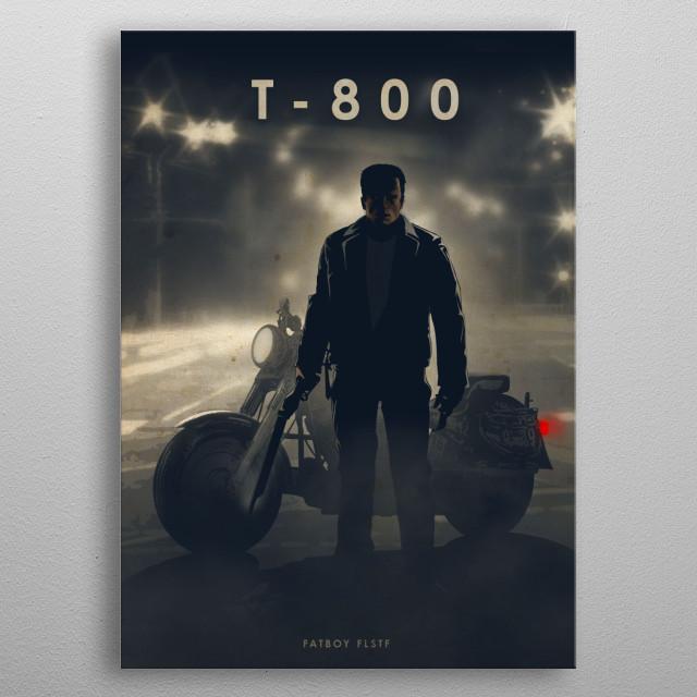 T 800 metal poster