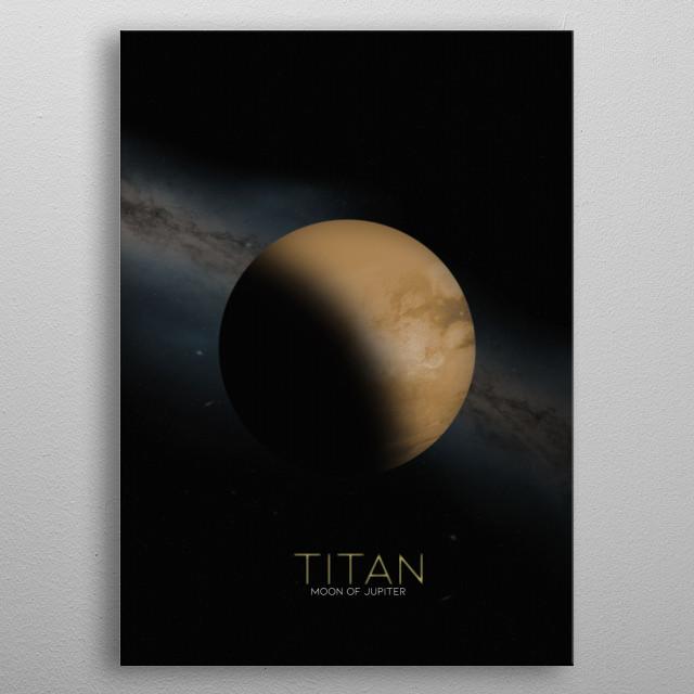Titan, a Moon of Jupiter metal poster