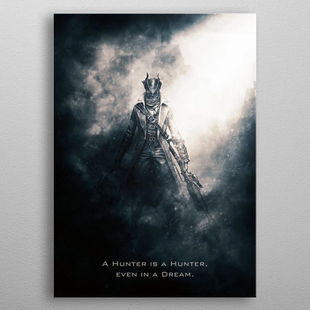 Bloodborne Hunter metal poster