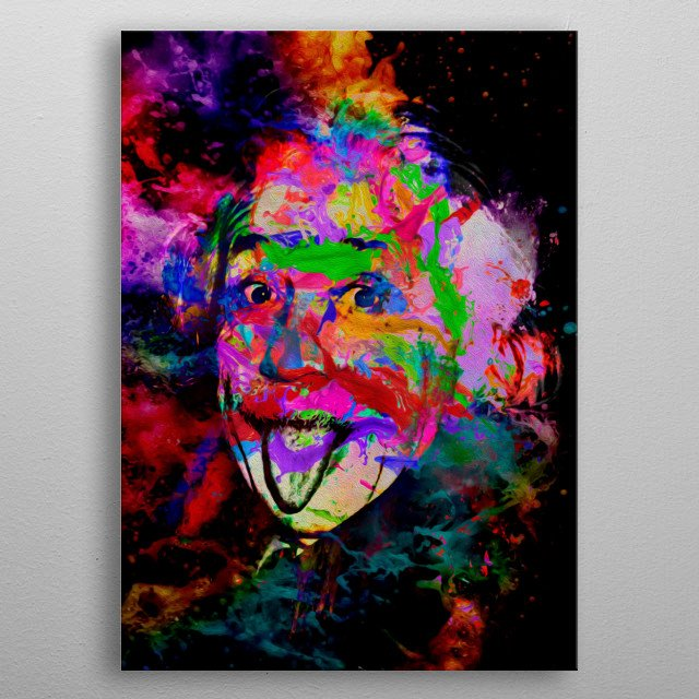 Art inspired in the life of the genius of science and physics. Albert Einstein metal poster